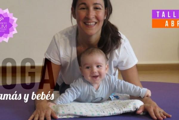Yoga para mamás y bebés - Espacio Aum Yoga Studio Castelldefels