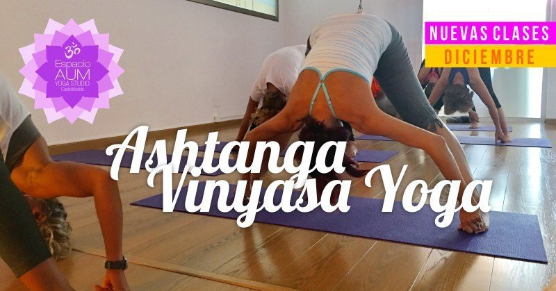 Ashtanga Vinyasa Yoga en Espacio Aum Yoga Studio
