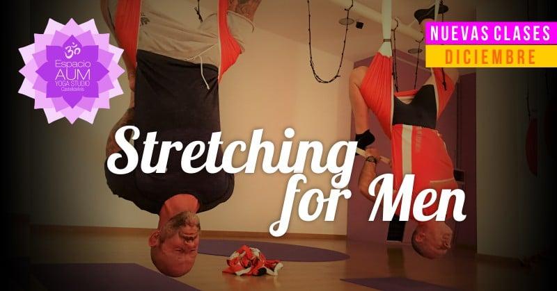Stretching for Men - Espacio Aum Yoga Studio
