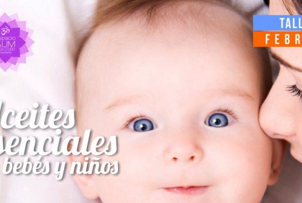 Aceites esenciales bebes y niños - Espacio Aum Yoga Studio Castelldefels