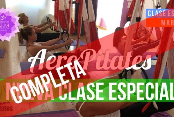 Clase especial - Aeropilates - Marzo - Completa