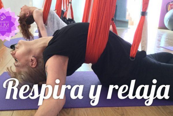 Respira y relaja - Estiramientos