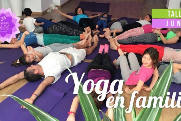 Yoga en Familia - Junio - Espacio Aum Yoga Studio - Castelldefels