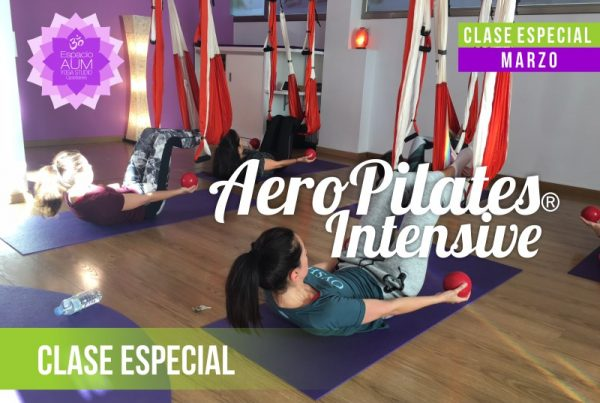 Clase Especial - Aero Pilates Intensive - Marzo 2018 - En Espacio Aum Yoga Studio - Castelldefels