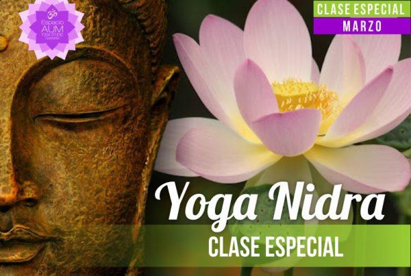 Clase Especial -Yoga Nidra - Marzo 2018 - En Espacio Aum Yoga Studio Castelldefels