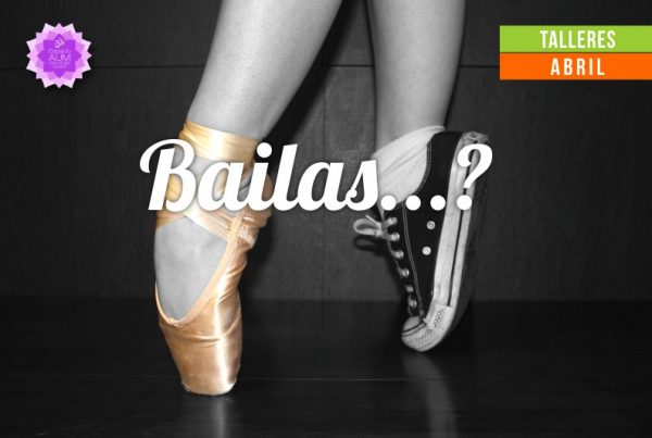 Bailas - Viernes de Creatividad - Abril 2018 - En Espacio Aum Yoga Studio Castelldefels