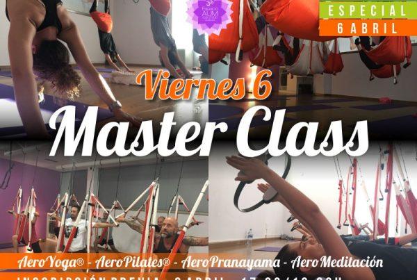 MASTER CLASS - Viernes 6 ABRIL 2018 - Espacio Aum Yoga Studio Castelldefels