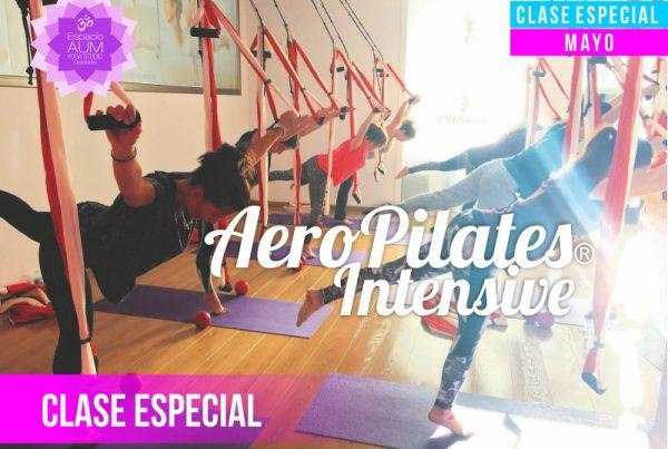 Clase Especial - Aero Pilates Intensive - Mayo 2018 - En Espacio Aum Yoga Studio - Castelldefels