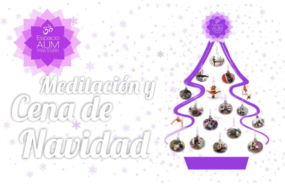 Meditación y Cena de Navidad - Diciembre 2018 - En Espacio Aum Yoga Studio