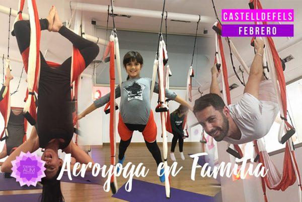 Aeroyoga en Familia - Castelldefels Febrero 2019 - Espacio Aum Castelldefels y Gavà - Yoga Studio