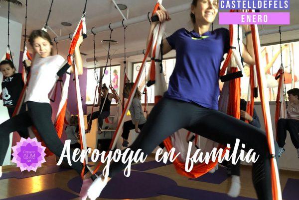 Aeroyoga en familia - Castelldefels - Espacio Aum Castelldefels y Gavà - Yoga Studio