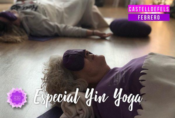 Especial Yin Yoga - Febrero- Castelldefels - Espacio Aum Castelldefels y Gavà - Yoga Studio