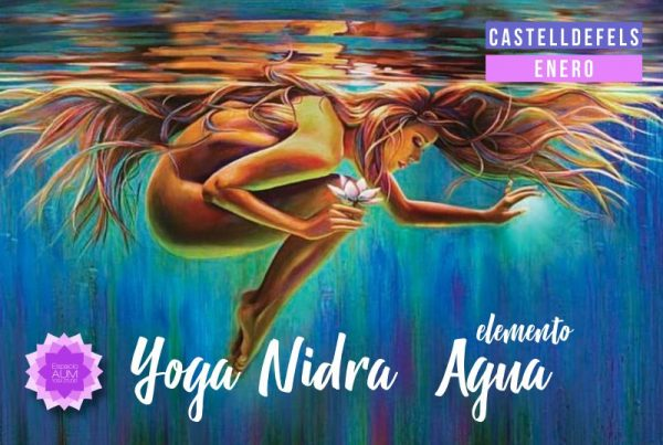 Yoga Nidra - Elemento Agua - Enero - Espacio Aum Castelldefels y Gavà - Yoga Studio