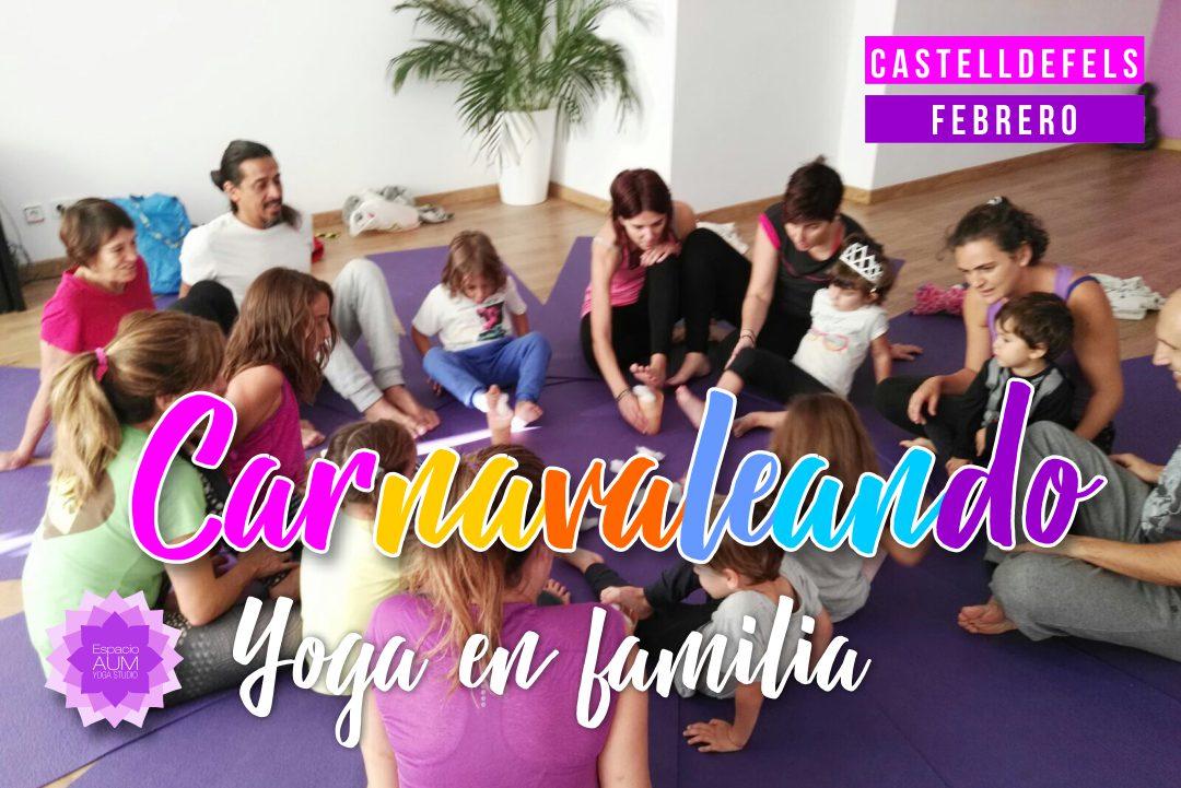 Yoga en Familia - Carnaval - Espacio Aum Castelldefels y Gavà - Yoga Studio