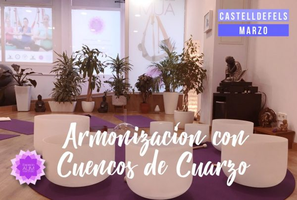 Armonización con Cuencos de Cuarzo - Marzo - Espacio Aum Castelldefels y Gavà - Yoga Studio