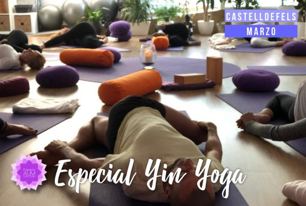 Especial Yin Yoga - Marzo 2019Espacio Aum Castelldefels y Gavà - Yoga Studio