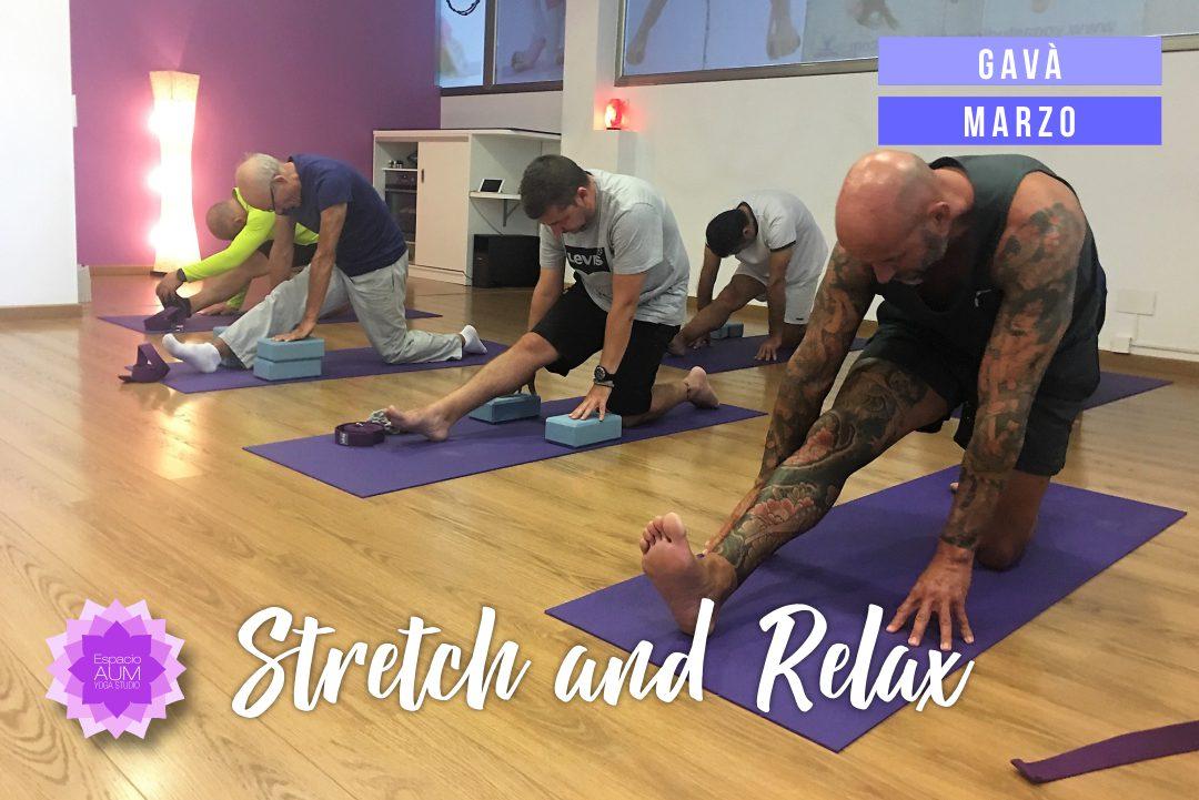 Stretch and Relax - Marzo - Espacio Aum Castelldefels y Gavà - Yoga Studio